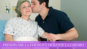 preservare-la-fertilita-durante-la-chemio