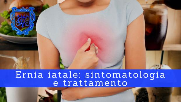 Ernia iatale, sintomatologia e trattamento - Il Blog del Prof. Paolo Barillari