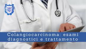 Colangiocarcinoma, esami diagnostici e trattamento - Il Blog del Prof. Paolo Barillari