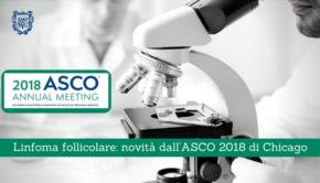 Linfoma, novità dall'ASCO 2018 di Chicago - Il Blog del Prof. Paolo Barillari