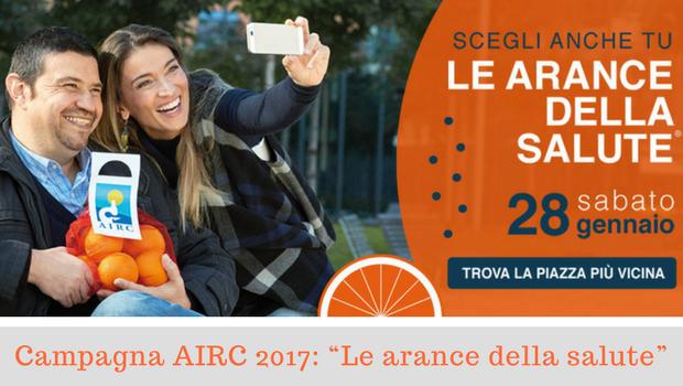 """Campagna AIRC 2017- """"Le arance della salute""""-Il Blog del Prof.Paolo Barillari"""