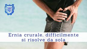 Ernia crurale, difficilmente si risolve da sola 3 - Il Blog del Prof. Paolo Barillari
