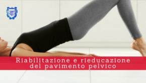 Riabilitazione e rieducazione del pavimento pelvico - Il Blog del Prof. Paolo Barillari