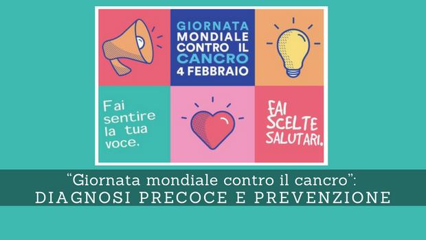 Diagnosi precoce e prevenzione, Giornata mondiale contro il cancro - Il Blog del Prof. Paolo Barillari