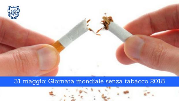 Giornata mondiale senza tabacco 2018 - Il Blog del Prof. Paolo Barillari