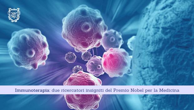 Immunoterapia, due ricercatori insigniti del Premio Nobel per la Medicina - Il Blog del Prof. Paolo Barillari