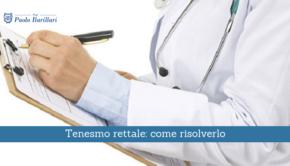 Risolvere il tenesmo rettale - Il Blog del Prof. Paolo Barillari