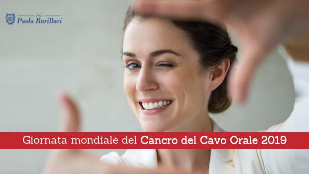 Giornata mondiale del cancro del cavo orale 2019 - Il Blog del Prof. Paolo Barillari