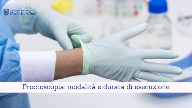 Proctoscopia, modalità e durata di esecuzione - Il Blog del Prof. Paolo Barillari