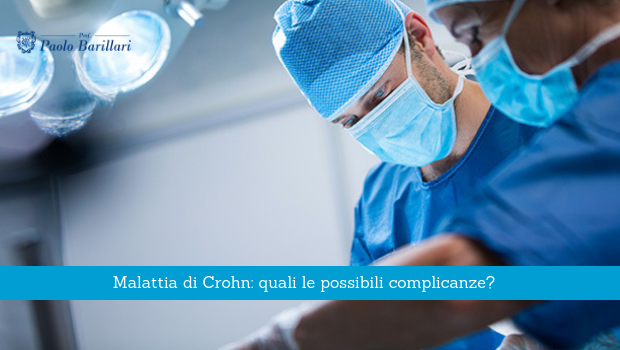 Malattia di Crohn, quali complicanze possono verificarsi - Il Blog del Prof. Paolo Barillari