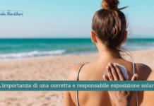 L'importanza di una corretta e responsabile esposizione solare - Il Blog del Prof. Paolo Barillari