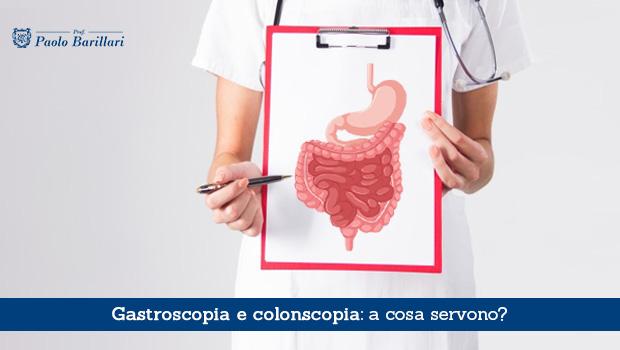 Gastroscopia e colonscopia, a cosa servono - Il Blog del Prof. Paolo Barillari