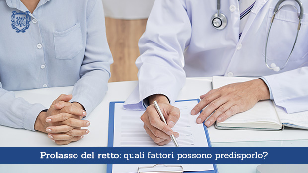 Prolasso del retto, quali fattori possono predisporlo - Il Blog del Prof. Paolo Barillari
