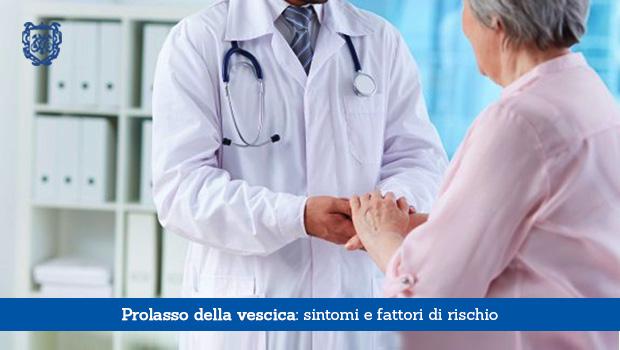 Prolasso della vescica, sintomi e fattori di rischio - Il Blog del Prof. Paolo Barillari