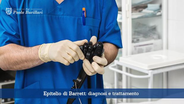 Epitelio di Barrett, diagnosi e trattamento - Il Blog del Prof. Paolo Barillari