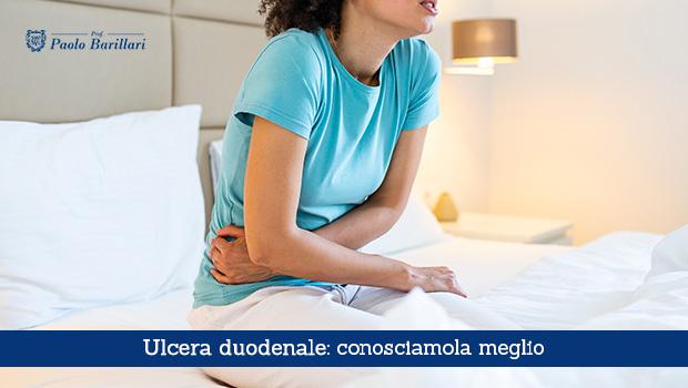 Ulcera duodenale, conosciamola meglio - Il Blog del Prof. Paolo Barillari